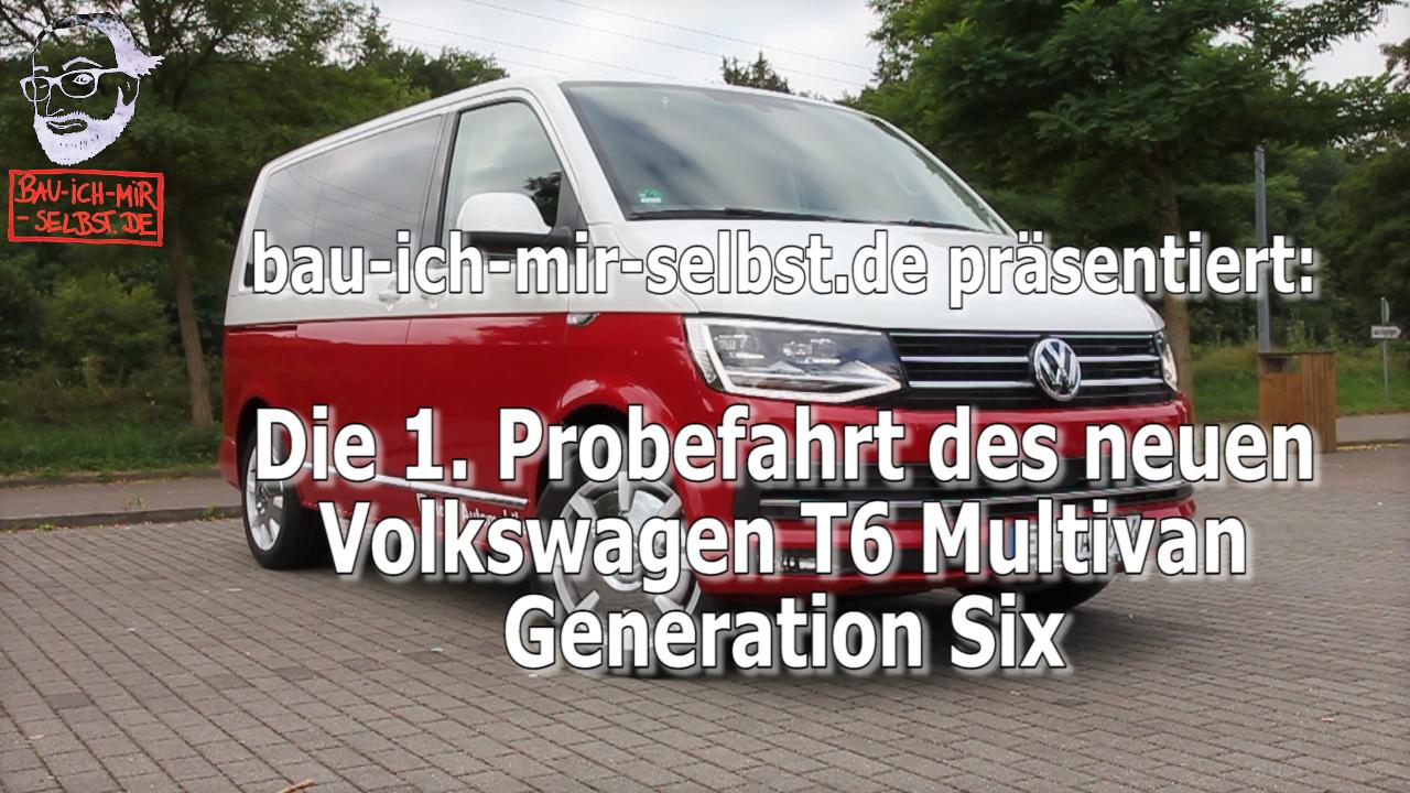 Erste Probefahrt mit dem neuen VW T6 Multivan