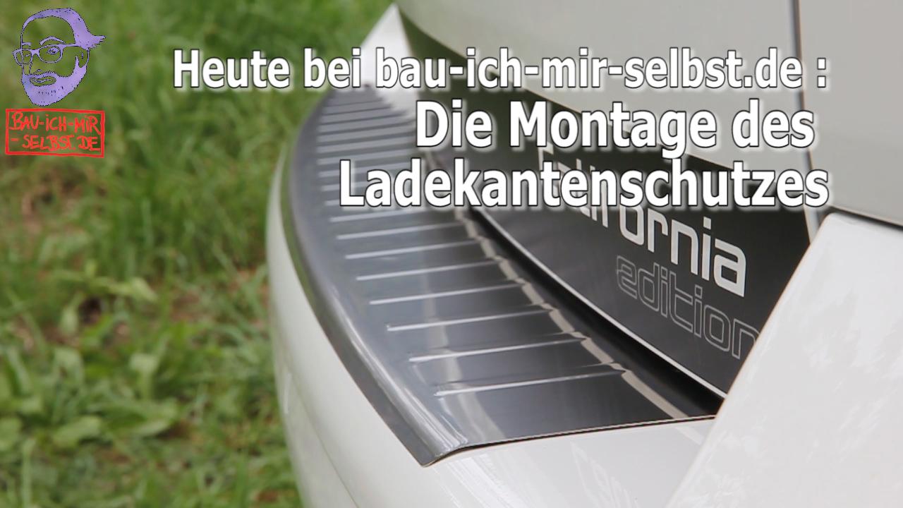 Videoanleitung: Montage Edelstahl Ladekantenschutz VW T5